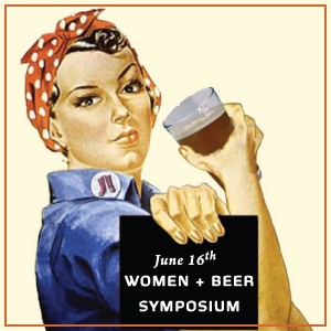 Women & Beer Symposium - More info at: http://thecraftbeergirl.com